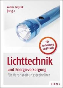 Fachbuch BET Lichttechnik und Energieversorgung für Veranstaltungstechniker