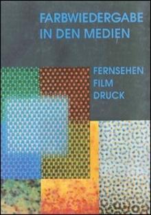 Fachbuch BET Farbwiedergabe in den Medien